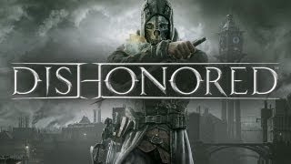 Dishonored - The Study of Stealth Gameplay Video
