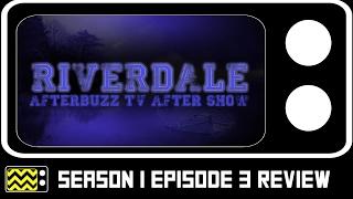 Riverdale Season 1 Episode 3 Review & After Show | AfterBuzz TV