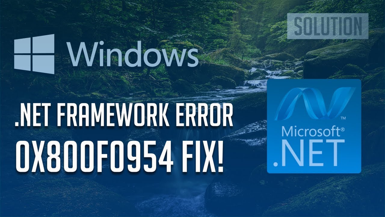 Fix  NET Framework 3 5 Error 0x800F0954 in Windows 10/8 [3 Solutions 2019]