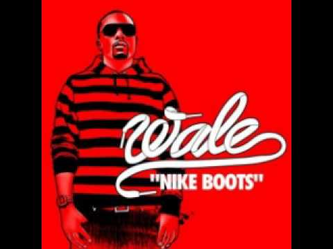Wale - Still Got My Nike Boots Download MP3