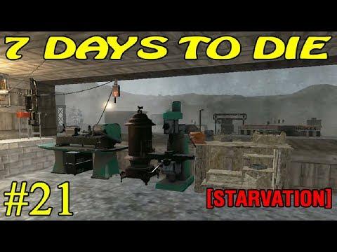 7 Days to Die [ STARVATION ] ► Капитальный ремонт ► №21