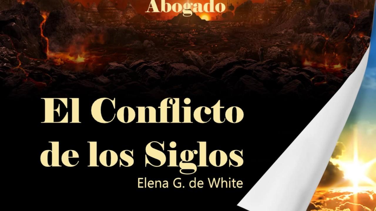 Capitulo 25 - Jesucristo Nuestro Abogado | El Conflicto de los Siglos