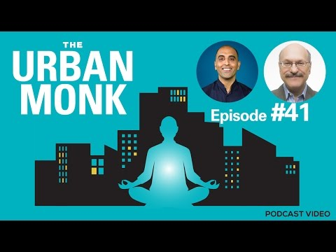 The Urban Monk – Transcendental Meditation with Guest Dr. Norman Rosenthal