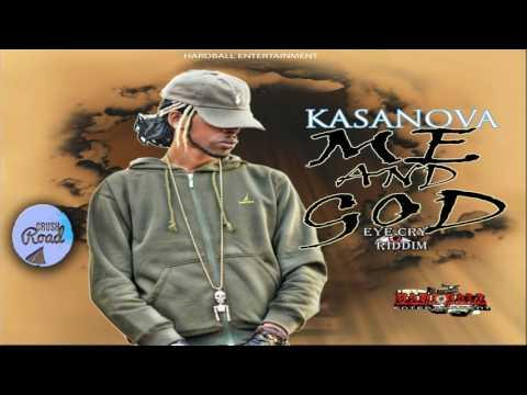 Kasanova - Me And God - August 2017