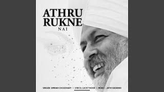 Athru Rukne Nai