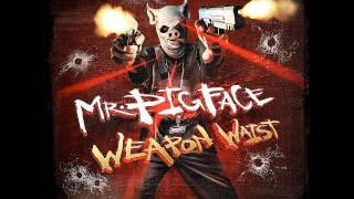 Crooked I - Mr. Pigface