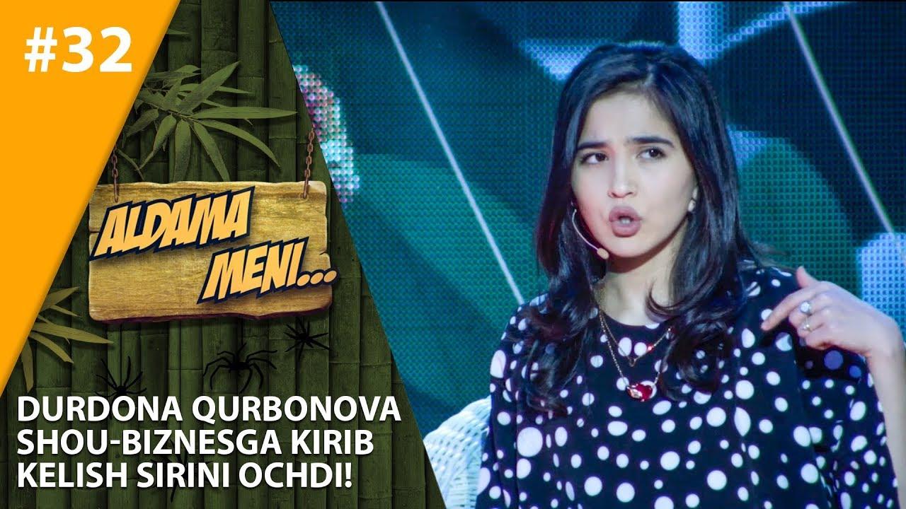Aldama Meni 32-son Durdona Qurbonova shou-biznesga kirib kelish sirini ochdi!