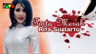 RITA SUGIARTO - TINTA MERAH | COVER VISUAL & LIRIK LAGU