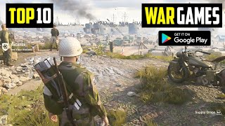 TOP 10 WAR GAMES FOR ANDROID IN 2020 | HIGH Graphics (Online/Offline)