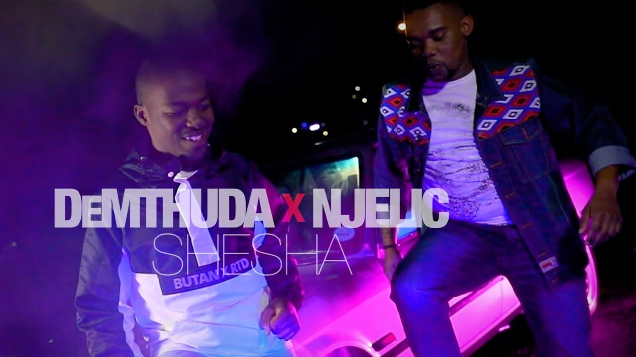 De Mthuda & Njelic - Shesha (Official Video)