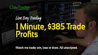 Live Day Trading - 1 Minute, $385 Trade Profits