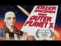 Killer Spacemen From Outer Planet X | Sci-Fi Spoof | Screamfest