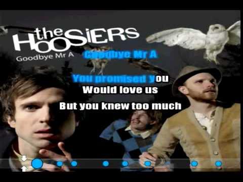 Goodbye Mr A (The Hoosiers) Karaoke