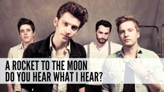 A Rocket To The Moon: Do You Hear What I Hear? (Cover)