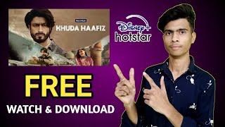Khuda Haafiz Full Movie FHD - How To Watch/Download Free Online Khuda Haafiz Movie | Vidyut Jammwal