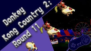 Donkey Kong Country 2: Round 11 | Do it!