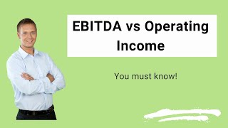 EBITDA vs Operating Income   Top Differences You Must Know!