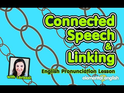 Connected Speech & Linking | American English Pronunciation