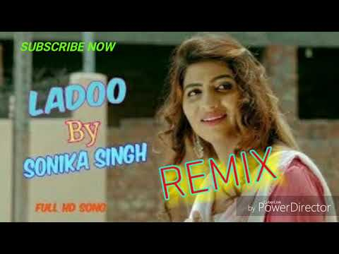 Ladoo Remix By Ruchika Jangid,Sonika Singh Latest New Hr Dj Remix Song 2018