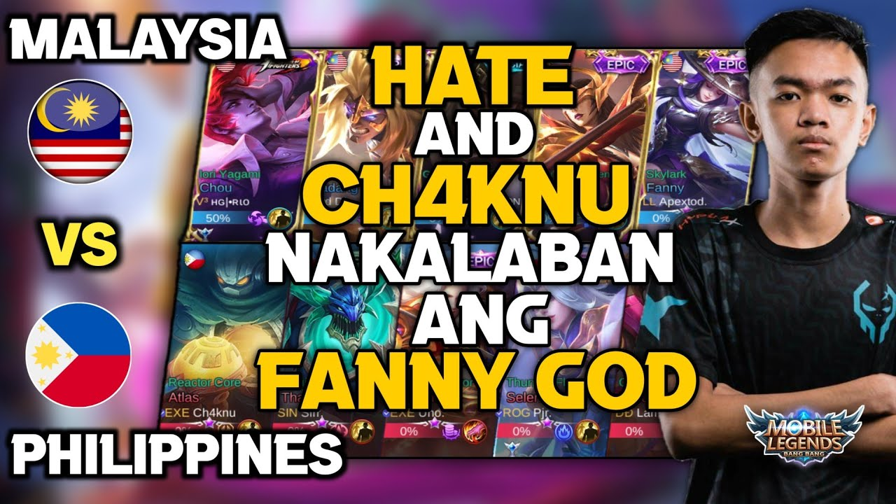 Hate and Ch4knu VS Fanny God ng Team Malaysia | National Arena Contest | Mobile Legends
