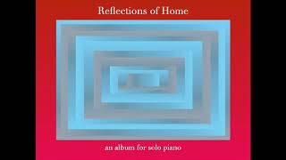 """Silent Adoration - Piano Solo (from the album and songbook """"Reflections of Home"""")"""