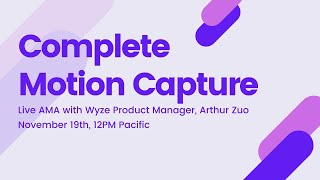 Complete Motion Capture AMA