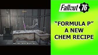 "Fallout 76 ""Formula P"" a new chem recipe."