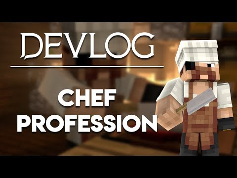 Devlog: Chef Profession