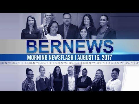 Bernews Morning Newsflash For Wednesday August 16, 2017