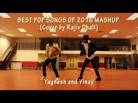 BEST POP SONGS OF 2016 MASHUP (Cover by Rajiv Dhall) Dance choreography