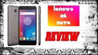 Lenovo K6 Note Review New in Hindi 2017