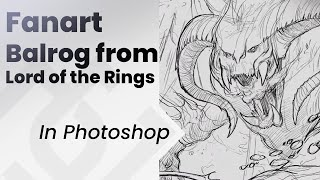 Drawing the Balrog from lord of the rings , Jesus Conde
