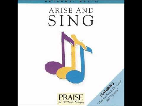 David Grothe- How Excellent Is Thy Name (Hosanna! Music)