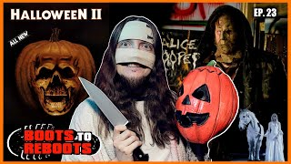 Boots To ReBoots: Halloween II (2009) Review