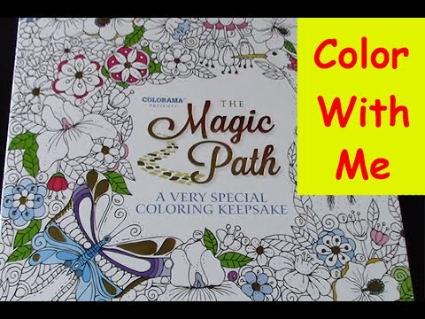 Color With Me The Magic Path Episode 4 Youtube