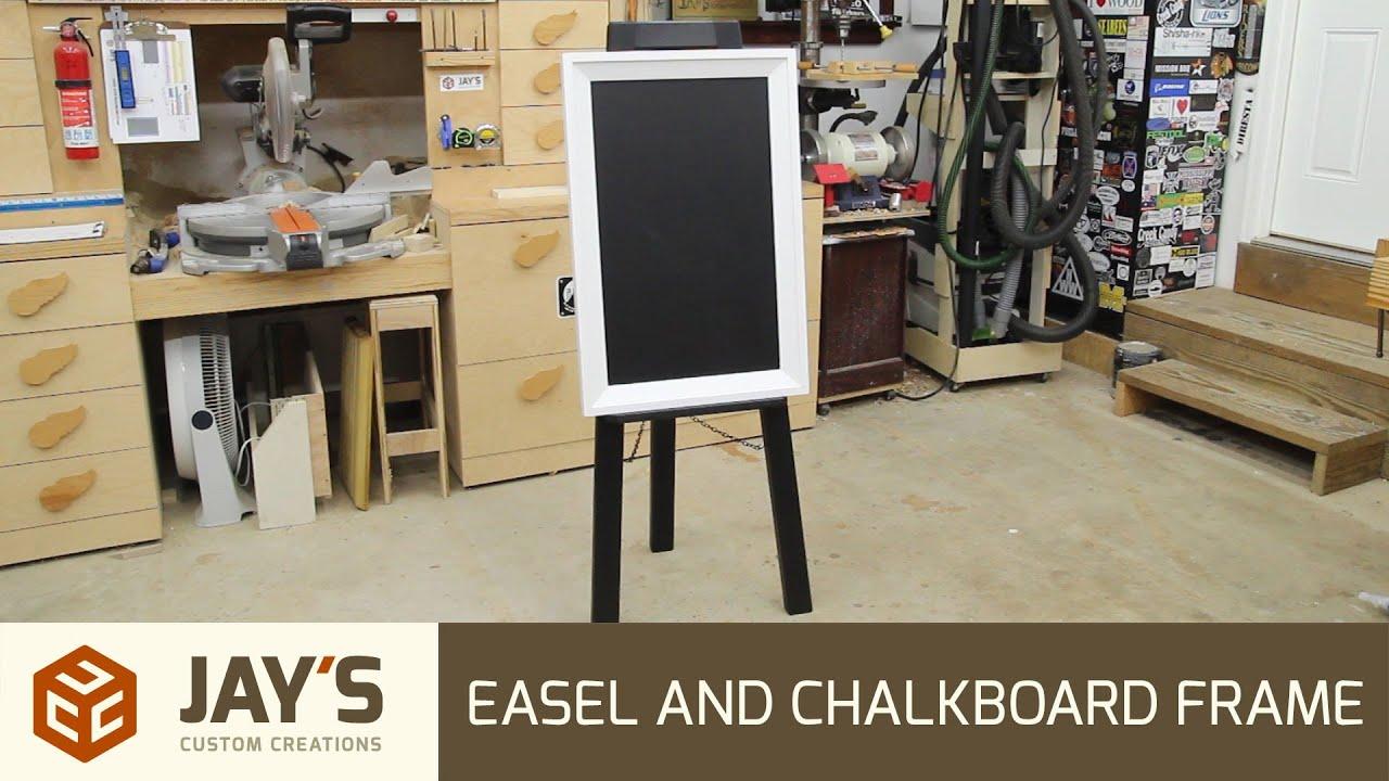 Easel and Chalkboard Frame - 255 - YouTube