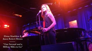 "Gambar cover Elena Shaddow & Jason Robert Brown - ""One Second and a Million Miles To Go"""