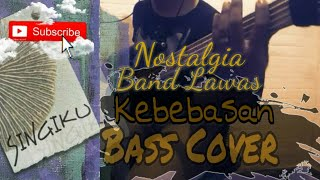 Singiku ~ Kebebasan || Bass Cover [Headset Recommended]