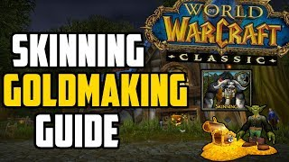 How to Make Gold with Skinning in Classic WoW