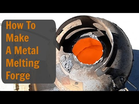 How To Make A Metal Melting Forge