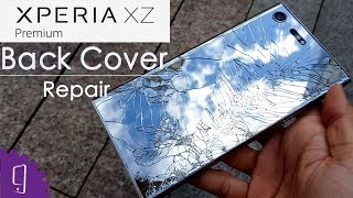 Sony Xperia - Sony Xperia XZ Premium Back Cover Repair Guide