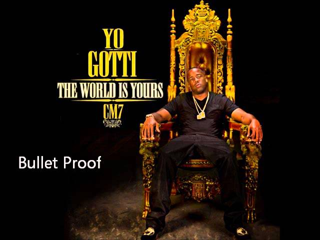 Yo Gotti - Bulletproof (CM7 - 1)