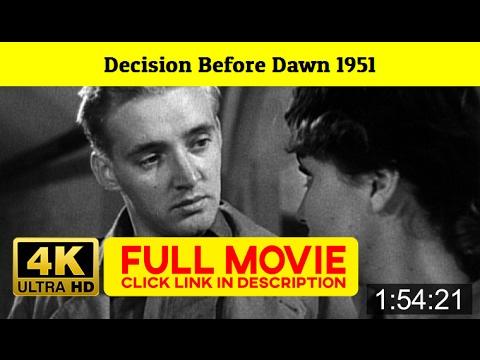 Decision Before Dawn 1951 FuII'-Movi'estream