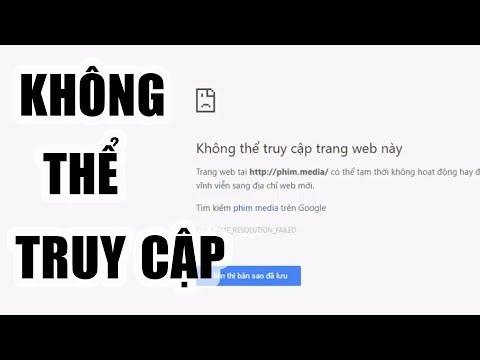 Khắc Phục Lỗi Không Thể Truy Cập Trang Web Này (Fix Cannot Access This Site) ✔
