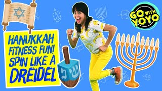 HANUKKAH FITNESS FUN! Spin Like a Dreidel!  🕎 Go with YoYo