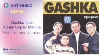 Gashka feat. Adrian Copilu