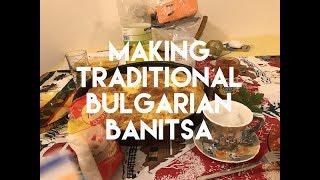 LEARNING TO MAKE TRADITIONAL BULGARIAN BANITSA
