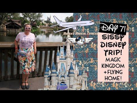 Sissy Disney Trip 2017 Day 7: Magic Kingdom + Flying Home! | Gillian At Home