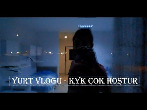 Yurt Vlogu - Kyk Çok Hoştur