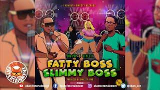 Style X & Big Pop - Fatty Boss Slimmy Boss  - March 2019